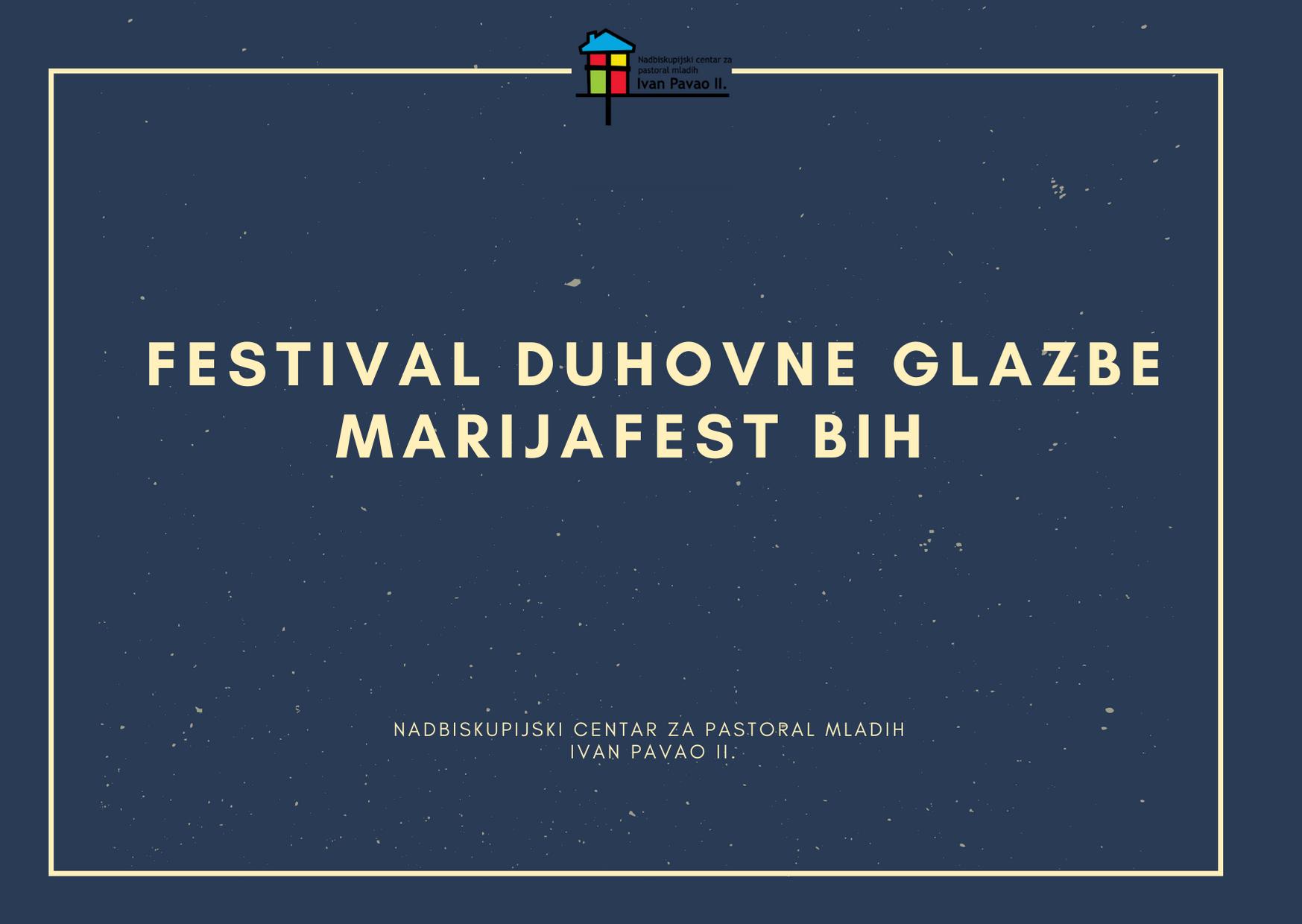 Festival duhovne glazbe Marijafest BiH