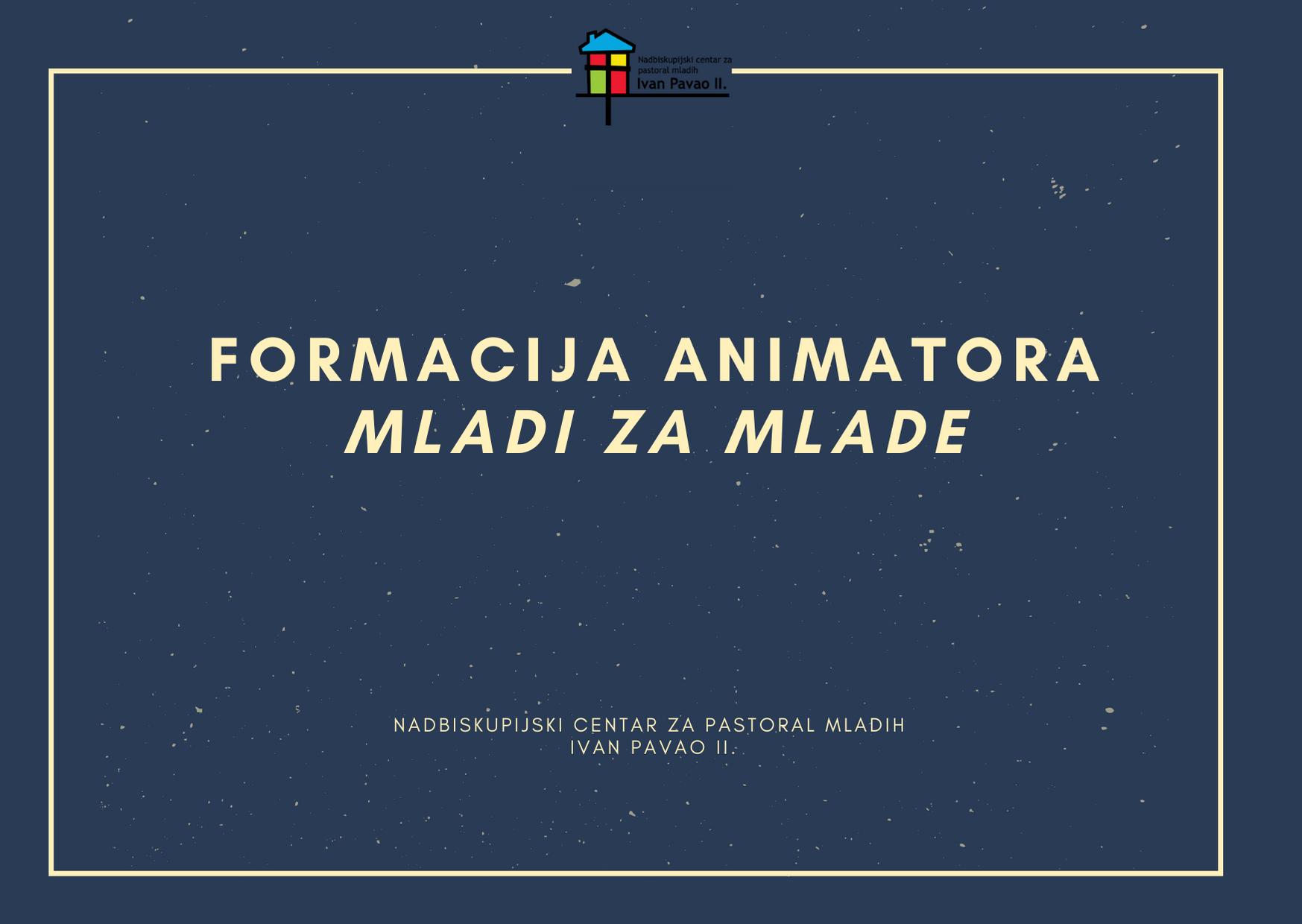 Formacija animatora- Mladi za mlade