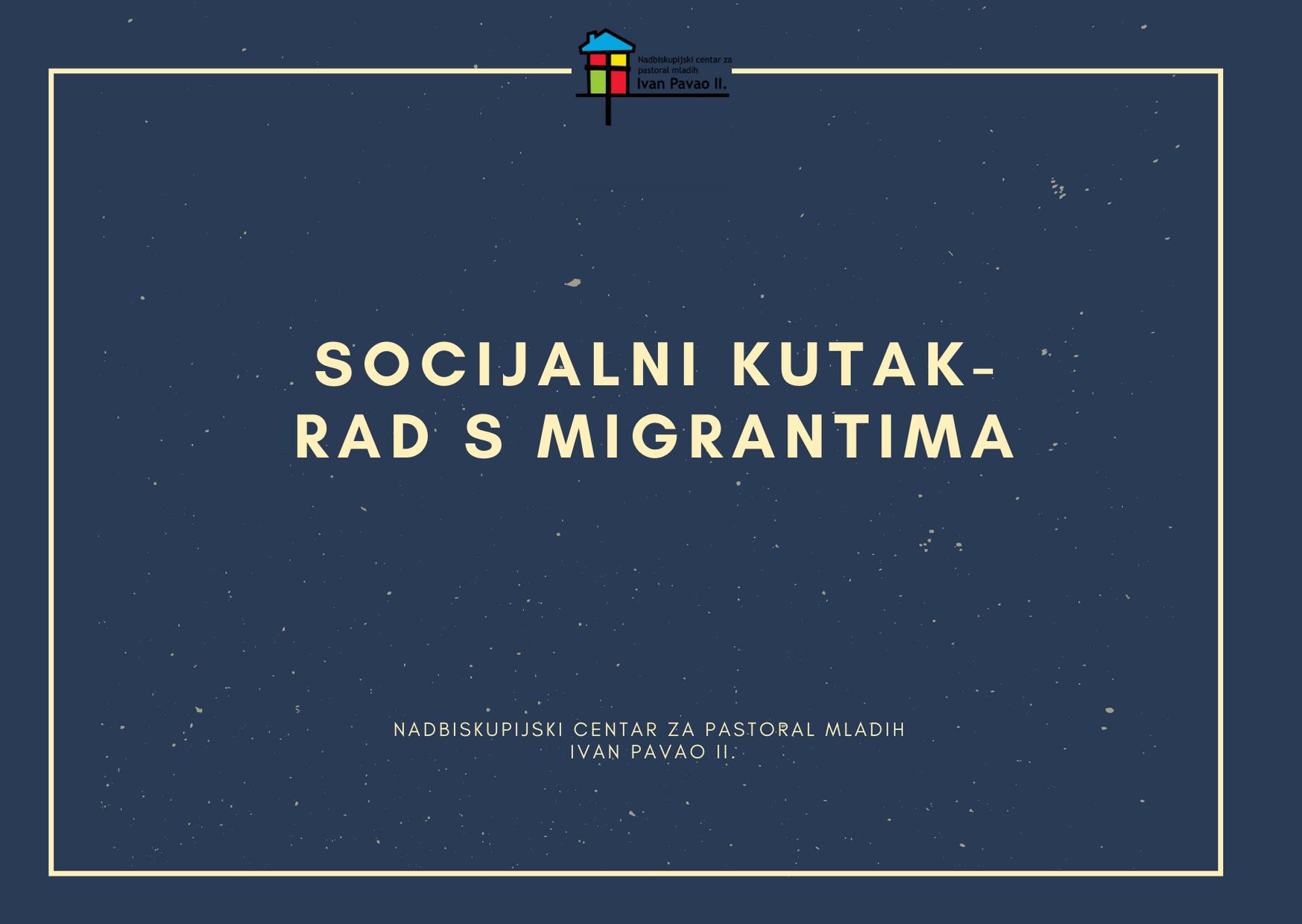 Socijalni kutak- rad s migrantima