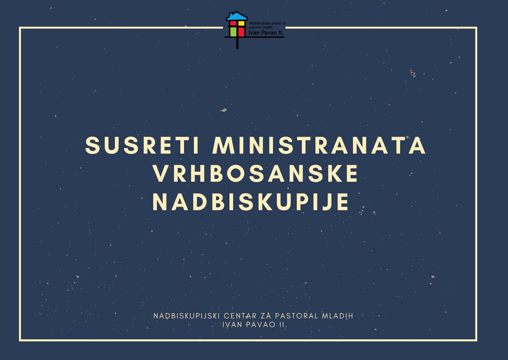 Susreti ministranata Vrhbosanske nadbiskupije